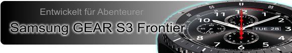 Smartwatch Samsung Gear S3 Frontier und Classic jetzt zum Aktionspreis sichern